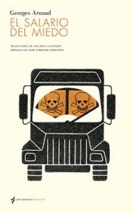 El salario del miedo - Georges Arnaud