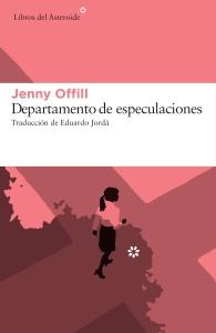 Departamento de especulaciones - Jenny Offill