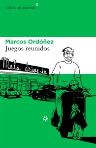 Juegos reunidos - Marcos Ordoñez