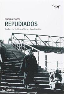 Repudiados - Osamu Dazai